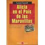 Alicia En El País De Las Maravillas Lewis Carroll Clásico