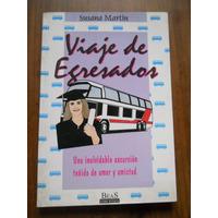 Viaje De Egresados. Susana Martin. Beas Ediciones.