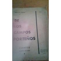 1387 Libro De Los Campos Porteños Benito Lynch La Facultad