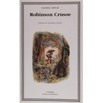 Daniel Defoe Robinson Crusoe Cátedra Letras Universales