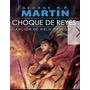 Choque De Reyes - Juego De Tronos - Libro Digital - Ebook
