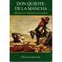 Don Quijote De La Mancha.miguel Cervantes Ed.libertador