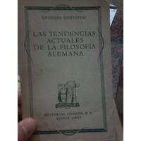 Las Tendencias Actuales De La Filosofia Alemana, Gurvitch