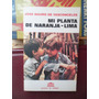 Novela. Mi Planta De Naranja Lima. José Mauro De Vasconcelos