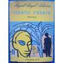 Miguel Angel Asturias - Viento Fuerte -. Buenos Aires, 1962