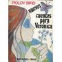 Nuevos Cuentos Para Verónica , Poldy Bird. Ed. Orion 1984