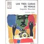 Leopoldo Marechal: Las Tres Caras De Venus 1966 1° Ed Teatro