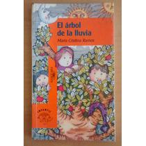 El Árbol De La Lluvia De María Cristina Ramos - Alfaguara