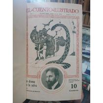 El Cuento Ilustrado - Horacio Quiroga Y Otros - 1918