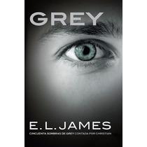 Grey 50 Sombras Original - E L James - 2016