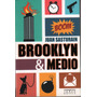 Sasturain - Brooklyn & Medio