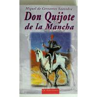 Libro Miguel De Cervantes - Don Quijote De La Mancha -