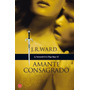 Amante Consagrado 6º Hermandad De La Daga Negra. J. R Ward