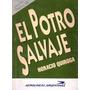 El Potro Salvaje Horacio Quiroga
