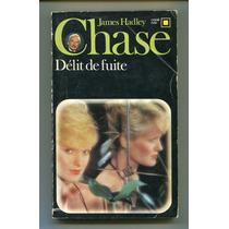 Chase - Delit De Fuite - Francés A5