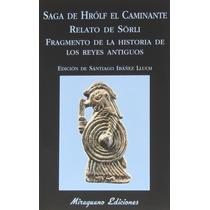 Saga De Hrólf El Caminante Saga De Sörli Islandés Miraguano