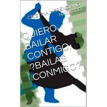 Libro Digital Bailas Conmigo De Cristina Navarro