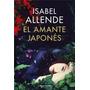 El Amante Japones. De Isabel Allende. Sudamericana. Oferta!