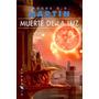 George R. R. Martin - Muerte De La Luz Libro Digital