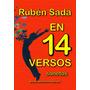 Libro En 14 Versos:sonetos De Rubén Sada (poesía)