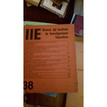 Iie Revista Del Instituto De Investigaciones Educativas 38