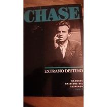 Chase Extraño Destino