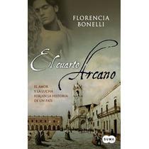 Libro Digital El Cuarto Arcano De Florencia Bonelli