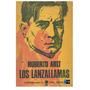 Digital/ Los Lanzallamas - Roberto Arlt