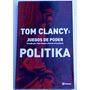 Politika - Juegos De Poder I - Tom Clancy (como Nuevo)
