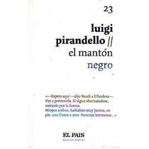 El Manton Negro Luigi Pirandello