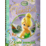 Tinker Bell. Guía Visual Disney Consumer Products Latin Am.