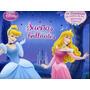 Disney Princesas. Sueños Brillantes. Ed. Parragón