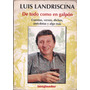 De Todo Como En Galpón - Luis Landriscina - 1994