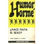 ¿hace Falta Sexo? - Thurber Y White - Humor Horme
