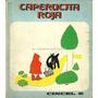 Caperucita Roja Ed Cincel 1980 Ilustrad Monica Gorris Carton