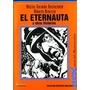 Oesterheld Y Breccia: El Eternauta Y Otras Historias