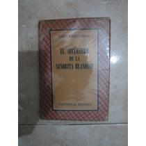 El Secuestro De La Señorita Blandish. J. H. Chase. A