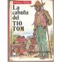 Stowe Enriqueta, La Cabaña Del Tio Tom