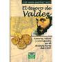 El Tesoro De Valdez - Jose Maria Martinez Vivot