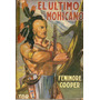 El Ultimo Mohicano - Fenimore Cooper - Editorial Tor
