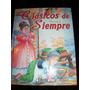Libro Clasicos De Siempre - Infantil