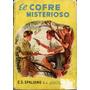 El Cofre Misterioso. E.s. Spalding. 1951. Editorial Difusión
