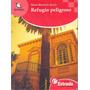 Refugio Peligroso- M. B. Araoz Estrada Azulejos