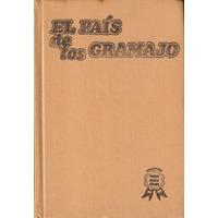 El País De Los Gramajo - Enrique David Borthiry - 1973
