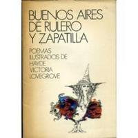 Buenos Aires De Rulero Y Zapatillas - Hayde V. Lovegrove