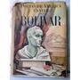 (neruda, Huidobro): Poetas De América Cantan A Bolivar.