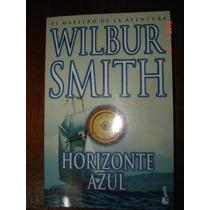 Horizonte Azul - Wilbur Smith