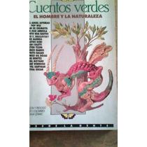 1648 Libro Cuentos Verdes El Hombre Y La Naturaleza Asturias