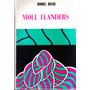 Daniel Defoe. Moll Flanders