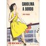 Libro Infantil Carolina A Bordo Denis François Iridium